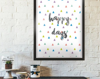 Happy Days A4 Print