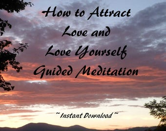 Heart Chakra Guided Meditation Guided by Voices,  Love Meditation for Soul Mate and Self Love, Instant Download Chakra Meditation
