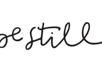 be still  // Temporary Tattoo