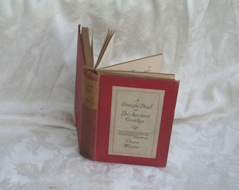"""Vintage 1922 """"A Straight Deal or the Ancient Grudge"""" by Owen Wister!  Post WWI Book / Reflections!  Hardcover Early Edition Nice Condition!"""