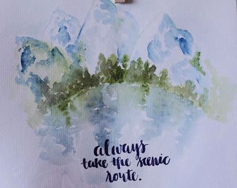 Always Take the Scenic Route Watercolor Painting
