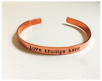 love trumps hate -- cuff bracelet -- womans march, nasty woman, resist -- feminist jewelry -- resistance