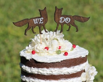 We Do Fox Wedding Cake Topper - Mr & Mrs -  Rustic Country Chic Wedding