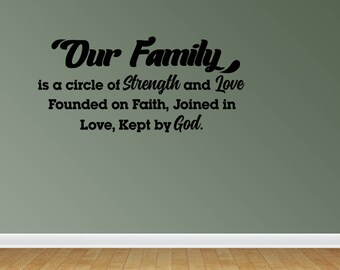 Wall Decal Family Wall Decal Our Family Quote Family Sign Vinyl Wall Decal Christian Wall Decals (JP206)