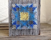 "String Art Quilt, Blue, Yellow and White on Barn Wood 8.5"" x 10.5"""