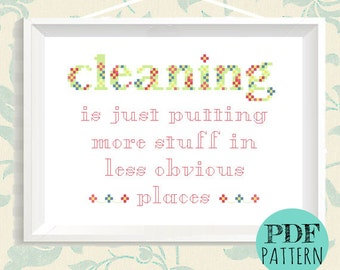 Cleaning Cross Stitch - Embroidery Quote Pattern- Funny PDF Pattern