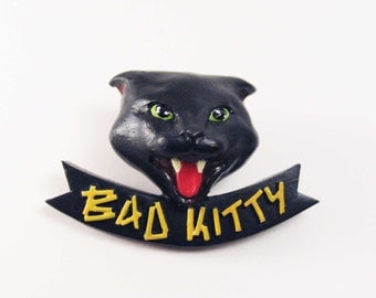 Bad kitty black cat pinback