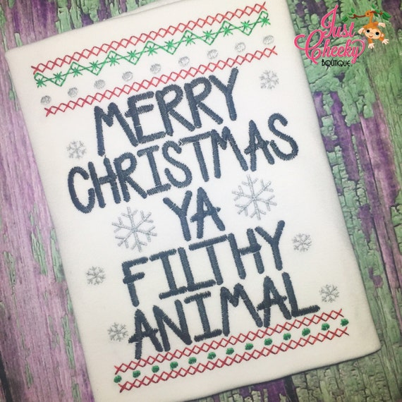 Merry Christmas Ya Filthy Animal Embroidered Shirt - Home Alone - Christmas Shirt - Girls Christmas Shirt - Boys Christmas Shirt