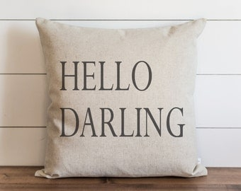 Hello Darling 20 x 20 Pillow Cover // Everyday // Throw Pillow // Gift // Accent // Cushion Cover
