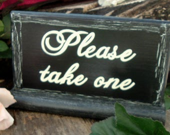 Please take one Sign Hand Painted sign Wedding Sign Wood Sign Rustic Wedding Sign