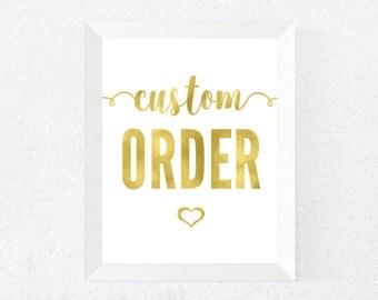 """GOLD FOIL Custom Order for 8x10"""" Print"""