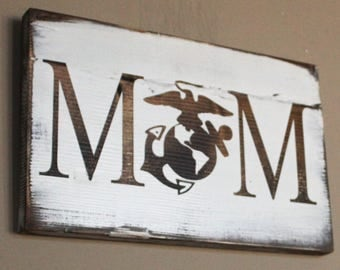 Military Mom Gifts - USMC Mom - Marine Corps Mom - Wood Sign - Rustic Military Decor - Mother Of Maine - Military Gifts for women