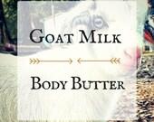 Goat Milk Body Butter Handmade Artisan Goat's Milk Lotion Homemade Goats Milk Body Cream Shea Butter Handcrafted Moisturizer Goats' Milk