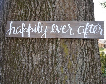 Happily Ever After Sign | Wedding Sign | Wedding Gift | Wedding Photo Prop | Love Signs | Reclaimed Wood Sign | Fairy Tale Wedding