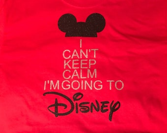 I can't keep calm I'm going to Disney Kids T Shirt