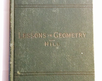Lessons In GEOMETRY, for the BEGINNERS Antique Book 1891c