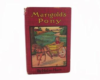 Antique Marigold's Pony 1917 by Helen Hart Vintage Children's Book