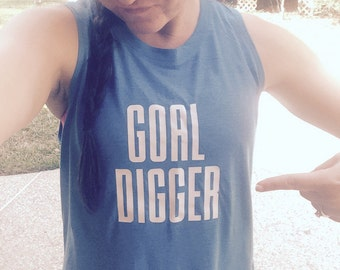 Goal Digger Muscle Tank - Workout Tank Top