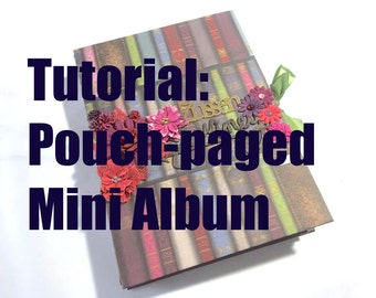 Tutorial #25: Pouch-Paged Mini Album 'Carry-On'