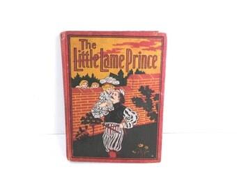 Mulock. LITTLE LAME PRINCE and His Traveling Cloak. McKibbin, 1900, color illustrations, Children's Book, Nursery Decor, Vintage Books