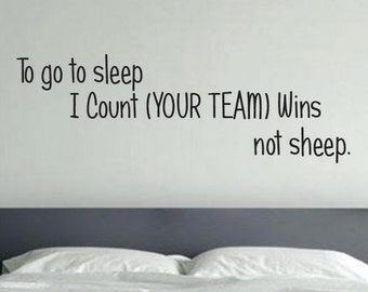 Kids Sports Room Decor, To go to Sleep I Count YOUR TEAM Wins Not Sheep, Sports Theme Room