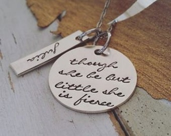 Hand Stamped Jewelry-Personalized necklace-Sterling Silver Hand Stamped-Though She Be But Little She Is Fierce-Gymnast-Preemie-Graduation