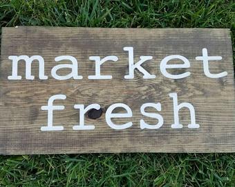 Market Fresh Wooden Sign