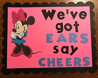 "Minnie Mouse. ""We've got Ears say Cheers"" sign.  10.5 x 8. Minnie Mouse birthday party sign."