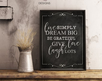 Printable art 5x7,8x10,11x14, Live simply chalkboard printable,rustic art,farmhouse art,dream big,inspirational quote