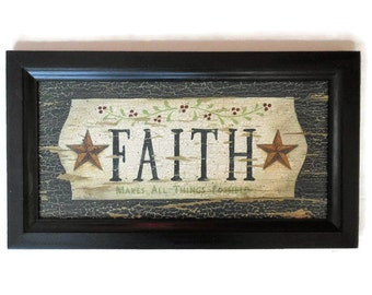 Faith, Primitive Art, Art Print, Wall Art, Country Decor, Primitive Decor, Wall Hanging, Handmade, 19X11, Custom Wood Frame, Made in the USA