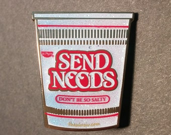 Send Noods - Ramen Noodle Hat Pin - Cup of Noodle Pin - Don't Be So Salty