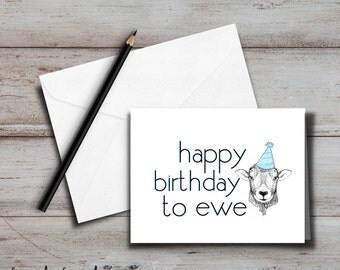 Happy Birthday to Ewe Card + envelope, Blank inside for Friend, Girlfriend, Boyfriend, Wife, Husband, Partner; funny, sarcastic, pun card