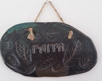 Faith: Inspirational ceramic stoneware wall hanging