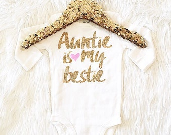 Auntie is my bestie baby girl clothes (bodysuit only) newborn gift baby shower gift Mother's day gift