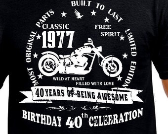 40th birthday Gift T-Shirt Funny 40th birthday Age 40 Years Motorcycle Old Man 1977 Bike Brother Boss Uncle Husband Boyfriend Son Vintage