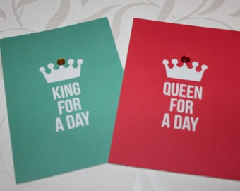 King for a Day | Queen for a Day | Set of 2 | Royalty | Greeting Cards