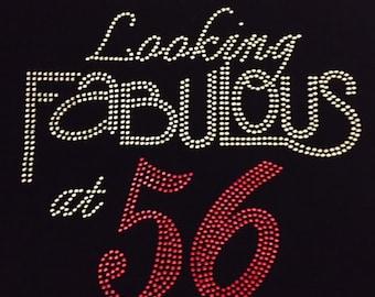 Looking Fabulous at 56 Birthday Rhinestone Tshirt