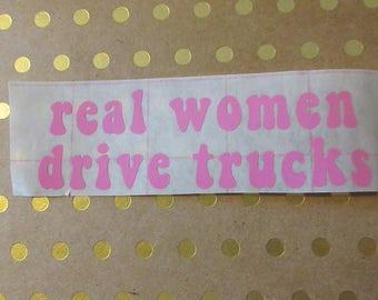 Real Women Drive Trucks Window Car Decal