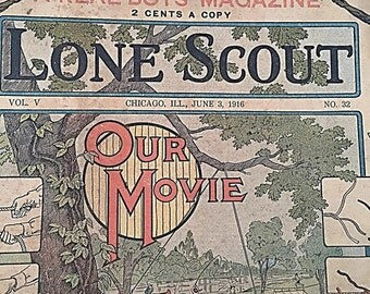 The Real Boys Magazine    Our Scouts in Camp    Lone Scout    Our Movie June 3 1916    PET