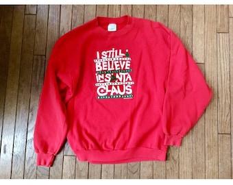 Red Vintage Holiday Xmas Santa Sweatshirt! I Still Believe Christmas Sweater Jumper Jersey Knot Top