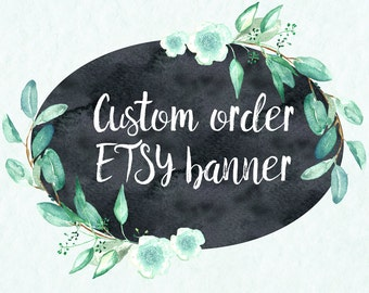 Etsy Shop Banner, Custom  order. Watercolor banner. watercolour etsy shop banner