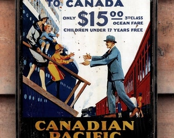 Vintage wooden sign 'Britishers! Bring Your Families to Canada' Reproduction concept