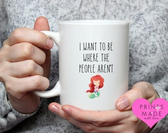 Ariel had it wrong I want to be where the people aren't novelty mug little mermaid not available on the high street