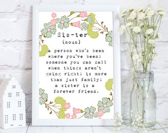 Gifts for sister, Sister gift, Sister print,  sister wedding gifts, A sister is a little bit of Childhood, 3 different sizes,, PRINT ONLY