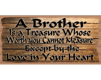 Brother Wood Sign- Handmade Wood Sign Brother- GS1 2594-Wood Plaque Primitive Brother - Brother Wood sign