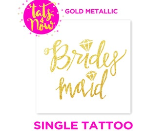 Tattoo for your bridesmaid, bridesmaid's bridesmaids' tattoo, engagement party, bachelorette night, hens night hen do hendo, gift for her