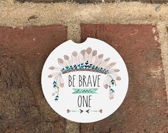 Be Brave/feathers/Sandstone Auto Cup Coasters (set of2), Absorbent Sandstone Personalized, Custom Car Coasters (set of2) Gift Ideas