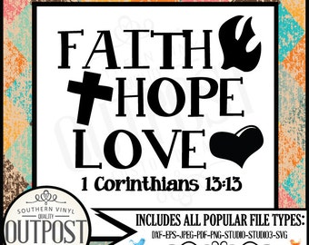 faith hope love svg, Christian svg, Faith hope love, verse SVG, use with Silhouette Studio & Cricut Design Space, christian gifts, Studio