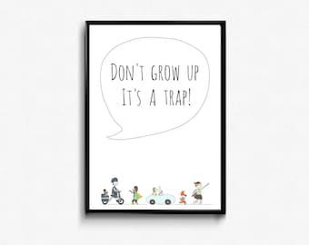 Don't Grow Up! - Kids graphic art -  nursery graphic art - nordic nursery art - nordic kids art - nursery print - kids print