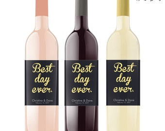 BEST DAY EVER - Custom Wedding Wine Labels, Wine Wedding favor, Wedding Engagement Wine Labels, Printed Labels, Work promotion
